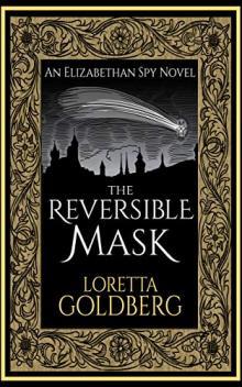 Author Readings, June 06, 2019, 06/06/2019, The Reversible Mask: An Elizabethan Spy Novel