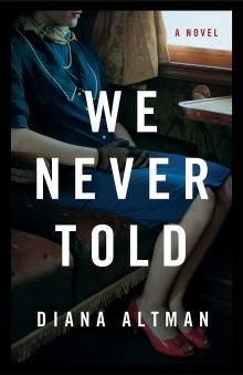Author Readings, June 13, 2019, 06/13/2019, We Never Told: A Glamorous Mother's Secret