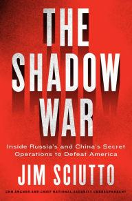 Author Readings, May 14, 2019, 05/14/2019, The Shadow War: Inside Russia's and China's Secret Operations to Defeat America