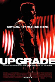 Films, May 31, 2019, 05/31/2019, Upgrade (2018): Technology Controls The World