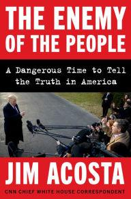 Author Readings, June 11, 2019, 06/11/2019, CNN's Jim Acosta discusses his book The Enemy of the People: A Dangerous Time to Tell the Truth in America