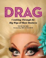 Author Readings, June 26, 2019, 06/26/2019, Drag: Combing Through the Big Wigs of Show Business