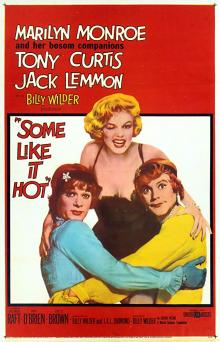 Films, June 01, 2019, 06/01/2019, Some Like It Hot With Mariyn Monroe (1959): Oscar Winning Romantic Comedy
