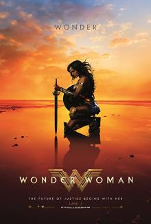 Films, March 09, 2020, 03/09/2020, Wonder Woman (2017): Amazonoan Superhero Leaves Home To Fight