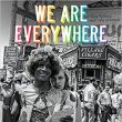 Author Readings, June 27, 2019, 06/27/2019, We Are Everywhere: Protest, Power, and Pride in the History of Queer Liberation
