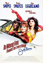 Films, June 13, 2019, 06/13/2019, To Wong Foo Thanks for Everything, Julie Newmar (1995): Cross-Dressing Comedy with Wesley Snipes, Patrick Swayze, John Leguizamo (Outdoors)