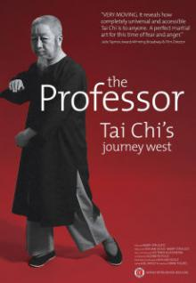 Movie in a Parks, June 14, 2019, 06/14/2019, The Professor: Tai Chi's Journey West (2016): Documentary on a Martial Art's Spread (Outdoors)
