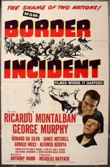 Films, June 03, 2019, 06/03/2019, Border Incident (1949): Exploitation Of Migrant Workers