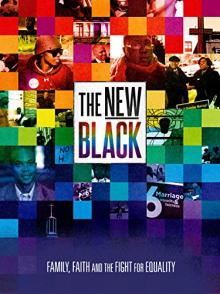 Films, June 04, 2019, 06/04/2019, Documentary: The New Black (2013): Approach Of African-Americans To Gay Rights