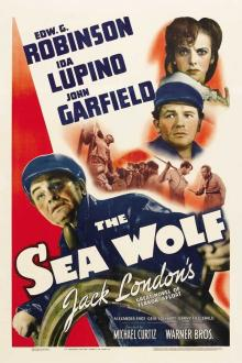 Films, June 19, 2019, 06/19/2019, The Sea Wolf (1941): Oscar Nominated Adventure Adapted From Jack London's Novel