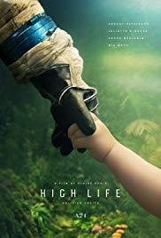Films, August 01, 2019, 08/01/2019, High Life (2018): Space Drama with Robert Pattinson, Juliette Binoche, André Benjamin