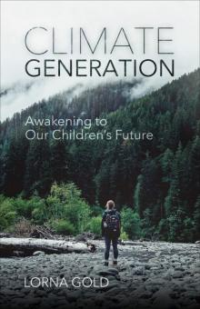 Author Readings, June 09, 2019, 06/09/2019, Climate Generation: Awakening to Our Children's Future