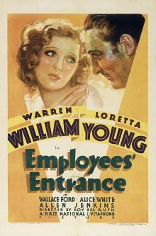 Films, July 03, 2019, 07/03/2019, Employees' Entrance (1933): Unpleasent Approach By Boss