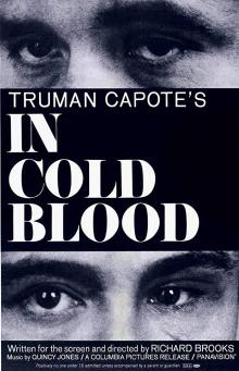 Films, July 12, 2019, 07/12/2019, In Cold Blood (1967):Four Time Oscar Nominated Crime