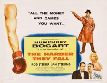 Films, July 24, 2019, 07/24/2019, The Harder They Fall With Humphrey Bogart (1956): Oscar Nominated Boxing Film Noir