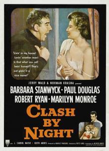 Films, July 25, 2019, 07/25/2019, Clash by Night (1952): Film Noir Drama With Barbara Stanwyck AndMarilyn Monroe