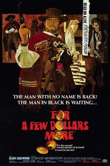 Films, June 20, 2019, 06/20/2019, Sergio Leone's For a Few Dollars More (1965): Spaghetti Western With Clint Eastwood