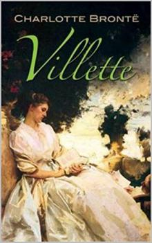 Book Clubs, July 16, 2019, 07/16/2019, Villette: Charlotte Brontë's Most Refined and Deeply Felt Work