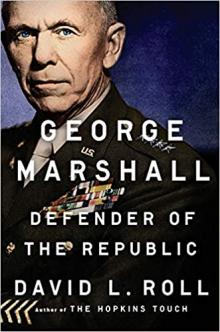 Author Readings, July 17, 2019, 07/17/2019, George Marshall: Defender of the Republic