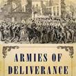 Author Readings, August 21, 2019, 08/21/2019, Armies of Deliverance: A New History of the Civil War
