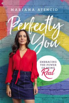 Book Signings, June 12, 2019, 06/12/2019, Perfectly You: Embracing the Power of Being Real