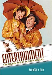 Author Readings, June 17, 2019, 06/17/2019, That Was Entertainment: The Golden Age of the MGM Musical