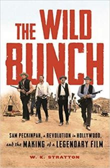 Author Readings, July 15, 2019, 07/15/2019, The Wild Bunch: Sam Peckinpah, a Revolution in Hollywood, and the Making of a Legendary Film