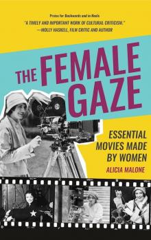 Author Readings, August 12, 2019, 08/12/2019, The Female Gaze: Essential Movies Made by Women