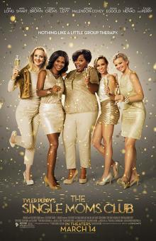 Films, June 28, 2019, 06/28/2019, The Single Moms Club (2014): Sisterhood Of Single Moms