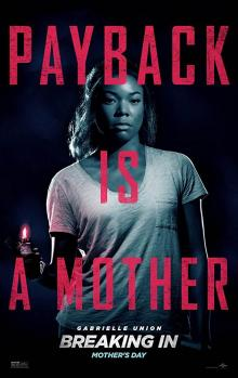 Films, June 21, 2019, 06/21/2019, Breaking In (2018): Woman Tries To Protect Her Family