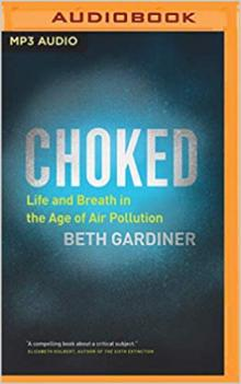 Author Readings, July 24, 2019, 07/24/2019, Choked: Life and Breath in the Age of Air Pollution