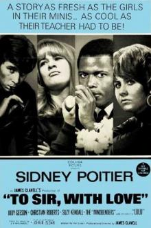 Films, June 21, 2019, 06/21/2019, To Sir, with Love (1967): British Drama On Racial Issues