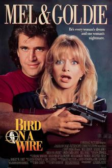 Films, July 18, 2019, 07/18/2019, Bird on a Wire With Mel Gibson And Goldie Hawn (1990): Her Ex Is Working For FBI