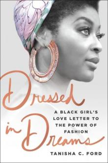 Author Readings, July 02, 2019, 07/02/2019, Dressed in Dreams: A Black Girl's Love Letter to the Power of Fashion