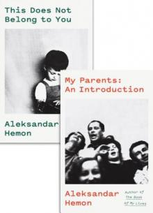 Author Readings, July 08, 2019, 07/08/2019, 2 Books: My Parents: An Introduction / This Does Not Belong to You
