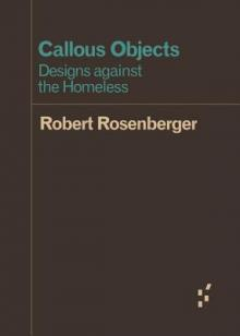 Author Readings, July 13, 2019, 07/13/2019, Callous Objects: Designs Against the Homeless