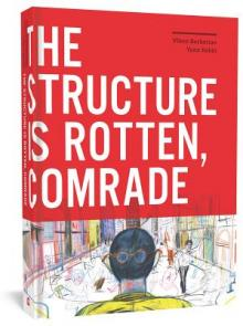 Author Readings, July 15, 2019, 07/15/2019, The Structure Is Rotten, Comrade: A City in Ruins