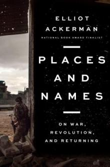 Author Readings, July 10, 2019, 07/10/2019, Places and Names: On War, Revolution, and Returning