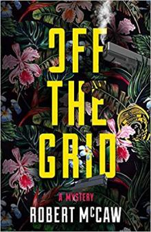 Author Readings, July 25, 2019, 07/25/2019, Off the Grid: Hawaii-Set Thriller