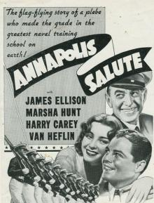 Films, July 03, 2019, 07/03/2019, Annapolis Salute (1937): Adventures Of Three Cadets At The US Naval Academy