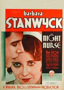 Films, July 17, 2019, 07/17/2019, Night Nurse (1931): Crime Drama WithBarbara Stanwyck And Clark Gable