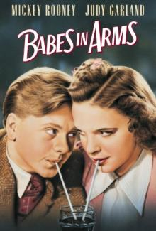 Films, July 15, 2019, 07/15/2019, Babes in Arms (1939): Musical Comedy WithJudy Garland