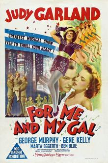 Films, July 17, 2019, 07/17/2019, For Me and My Gal (1942): Oscar Nominated Musical With Judy Garland