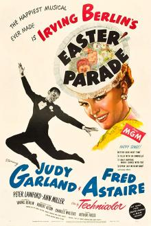 Films, July 29, 2019, 07/29/2019, Easter Parade (1948): Oscar Winning Story Of Chorus GirlBecoming Nightclub Dancer