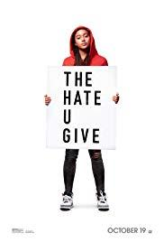 Films, July 24, 2019, 07/24/2019, The Hate U Give (2018): Witness of Fatal Shooting