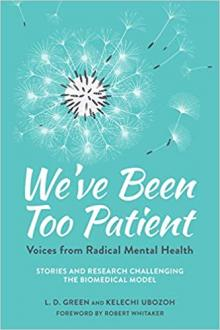 Author Readings, July 10, 2019, 07/10/2019, We've Been Too Patient: Voices from Radical Mental Health