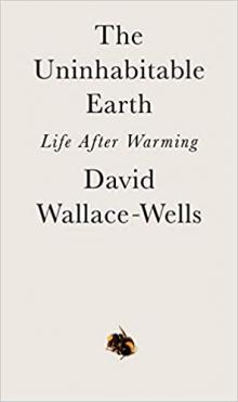 Author Readings, July 24, 2019, 07/24/2019, The Uninhabitable Earth: Life After Warming