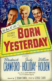 Films, August 28, 2019, 08/28/2019, Born Yesterday (1950): Oscar Winning Comedy Drama By George Cukor