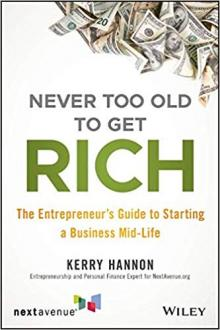 Author Readings, July 24, 2019, 07/24/2019, Never Too Old to Get Rich: The Entrepreneur's Guide to Starting a Business Mid-Life