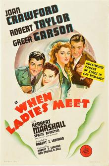 Films, August 29, 2019, 08/29/2019, When Ladies Meet (1941): Oscar Nominated Comedy Drama With Joan Crawford